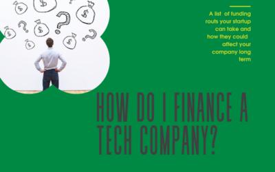 How Do I Finance a Tech Company?